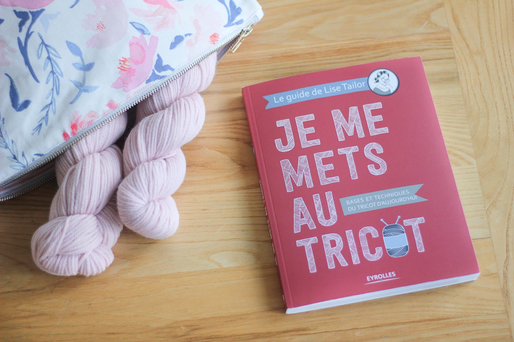 J Ai Ecrit Un Livre Je Me Mets Au Tricot Lise Tailor